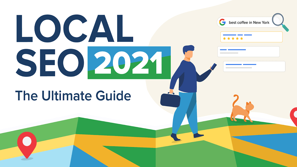 Local SEO Your Strategic Optimization Guide for 2021